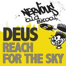 Reach For The Sky/Deus
