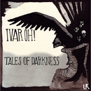 Tales Of Darkness EP/Ivar Oh!