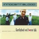Kærlighed Ved Første Hik/Innocent Blood