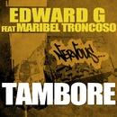 Tambore/Edward G feat Maribel Troncoso
