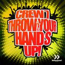 Throw Your Hands Up/Crew 7