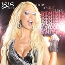How About That [Remixes] (Remixes)/Isis Gee