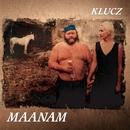 Klucz [2011 Remaster] (2011 Remaster)/Maanam