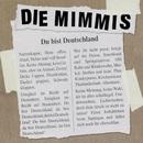 Du bist Deutschland/Die Mimmis