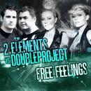 Free Feelings/2 Elements VS Doubleproject