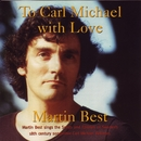 To Carl Michael With Love [Digital] (Digital)/Martin Best