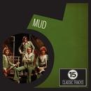 15 Classic Tracks: Mud/Mud