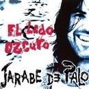 El Lado Oscuro/Jarabe De Palo