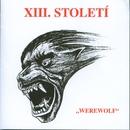 Werewolf/Xiii. Stoleti