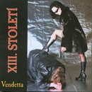 Vendetta/Xiii. Stoleti