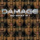 So What If I/Damage