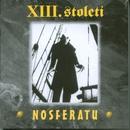 Nosferatu/Xiii. Stoleti