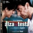 O.S.T. - Alza la testa/Luca Tozzi