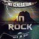 In Rock/My Generation