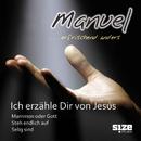 Ich erzähle dir von Jesus/Manuel