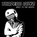 Back To The Beatz!/Torpedo Boyz