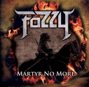 Martyr No More/Fozzy
