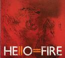 Hello=Fire/Hello=Fire
