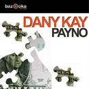 Payno/Dany Kay
