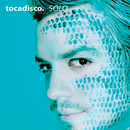 Solo - Taken From Superstar Recordings/Tocadisco