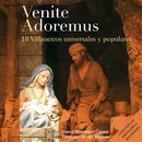 Venite Adoremus/Matritum Cantat