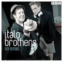 So Small/ItaloBrothers