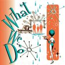What We Do / What We Do Too/McGill Manring Stevens