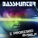 I Promised Myself (Remixes)/Basshunter