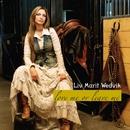Love Me Or Leave Me/Liv Marit Wedvik