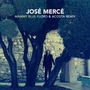 Mammy Blue (Floro & Acosta Remix)/José Mercé