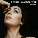 Zambra/Estrella Morente