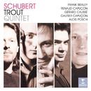Schubert: Trout Quintet/Gautier Capuçon/Renaud Capuçon/Gérard Caussé