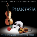 Lloyd Webber: Phantasia/The Woman In White Suite/Sarah Chang/Julian Lloyd Webber/The London Orchestra/Simon Lee