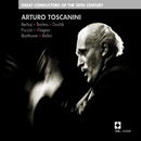 Arturo Toscanini - Great Conductors of the 20th Century/Arturo Toscanini