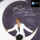 Kiri sings Porter/Dame Kiri Te Kanawa/New World Philharmonic/Peter Matz
