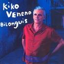 Bilonguis/Kiko Veneno