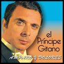 Amparo y Dolores/El Principe Gitano