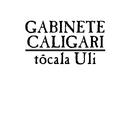 Tócala, Uli/Gabinete Caligari