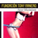 Sweet Movimiento/Fundacion Tony Manero