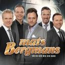 Om du ger mig din hand/Mats Bergmans