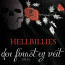 Den finast eg veit [2013 Version] (2013 Version)/Hellbillies