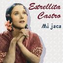 Mi Jaca/Estrellita Castro