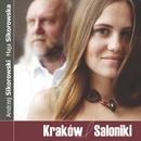 Kraków Saloniki/Maja i Andrzej Sikorowscy