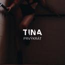Prvykrat (Radio Mix)/Tina