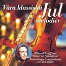 Våra klassiska julmelodier/Tomas Blank/Rikard Wolff
