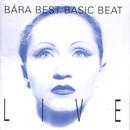 Best Basic Beat Live/Bára Basiková