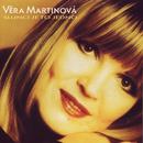 Slunci je to jedno/Vera Martinova