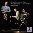 Ravel - Chamber Music/Renaud Capuçon