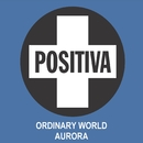 Ordinary World (feat. Naimee Coleman)/Aurora