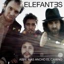 Abre Más Ancho El Camino/Elefantes
